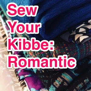 Sew Your Kibbe: Romantic