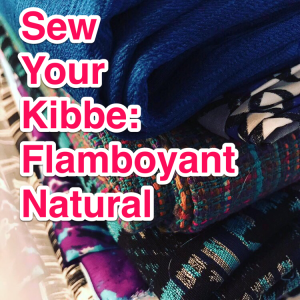 Sew Your Kibbe: Flamboyant Natural