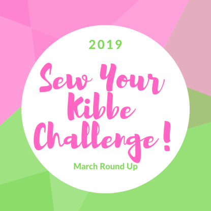 Sew Your Kibbe Challenge – March Round Up