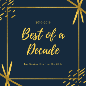 Best of a Decade: Sewing in the 2010s